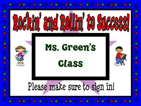 Ms. Green's Class. Ms. Green I have taught 1 st and 2 nd grade for twelve years in Ohio. Previously I taught grades k-3 in Kansas, Washington, and Arizona.