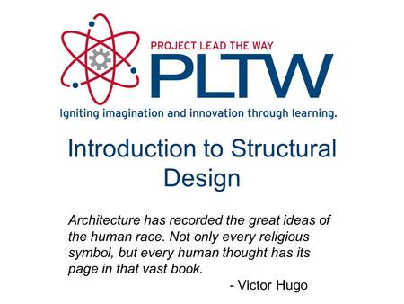 Introduction to Structural Design Architecture has recorded the great ideas of the human race. Not only every religious symbol, but every human thought.