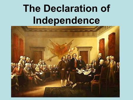 The Declaration of Independence. Background January 1776 – Common Sense is distributed throughout colonies June 7, 1776 - Richard Henry Lee offers a resolution.
