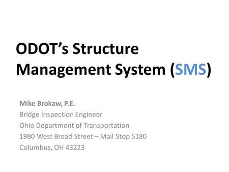 ODOT's Structure Management System (SMS)
