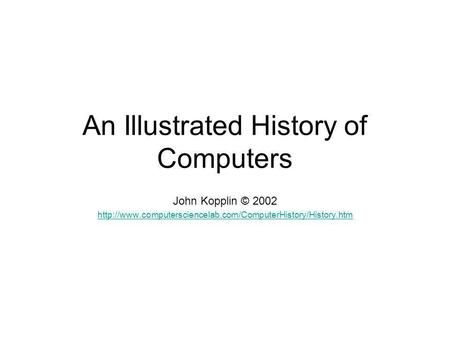 An Illustrated History of Computers