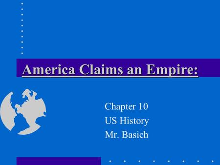 America Claims an Empire: