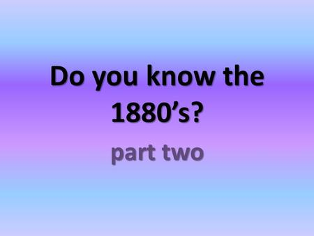 Do you know the 1880's? part two. How old was Edmund Booth when he became partially deaf? 4 years old.
