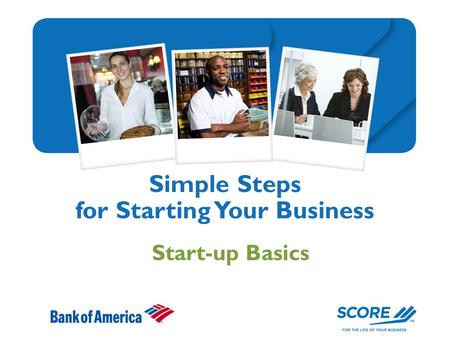 Simple Steps for Starting Your Business Start-up Basics.