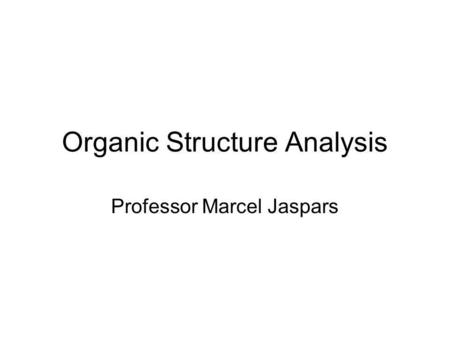 Organic Structure Analysis