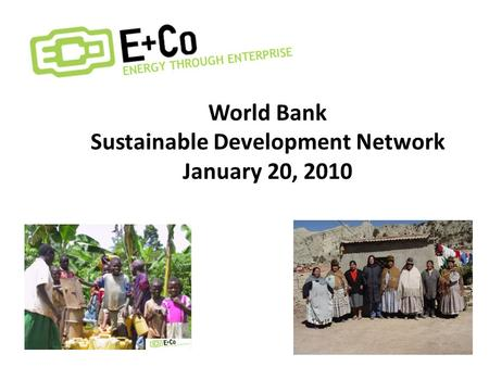 World Bank Sustainable Development Network January 20, 2010.