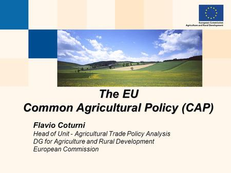 The EU Common Agricultural Policy (CAP)