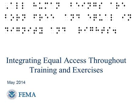 Integrating Equal Access Throughout Training and Exercises May 2014.