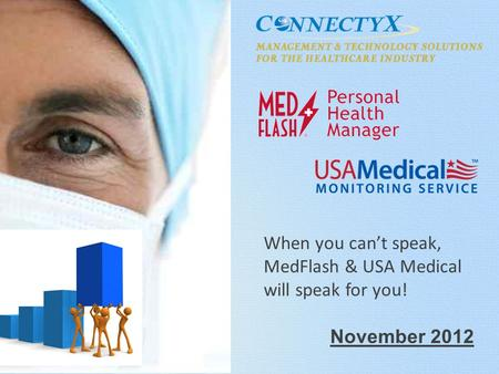 When you can't speak, MedFlash & USA Medical will speak for you! November 2012.