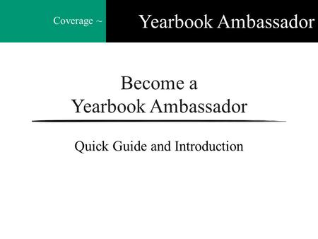 Become a Yearbook Ambassador Quick Guide and Introduction Coverage ~ Yearbook Ambassador.
