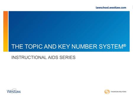 THE TOPIC AND KEY NUMBER SYSTEM ® INSTRUCTIONAL AIDS SERIES.