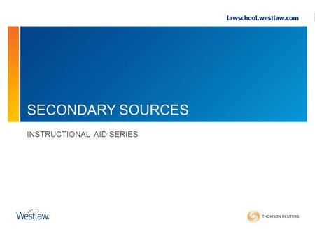 SECONDARY SOURCES INSTRUCTIONAL AID SERIES. Secondary Sources.