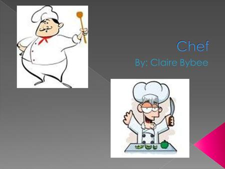  A chef is someone in charge of preparation, seasoning, salads, soups, fish, meats, vegetables, desserts, or any other kind of food. And also supervises.