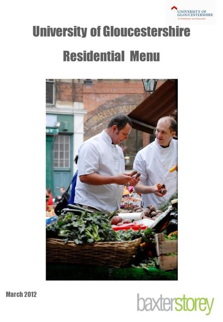 University of Gloucestershire Residential Menu March 2012.