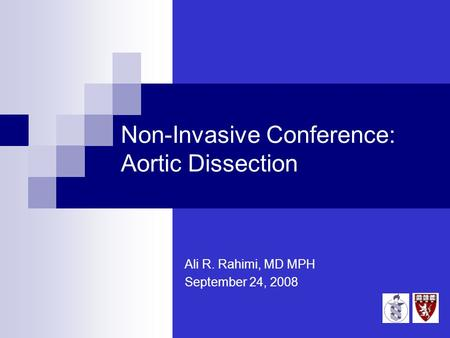 Non-Invasive Conference: Aortic Dissection