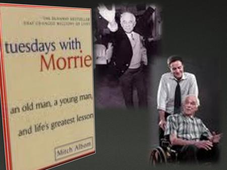 an analysis of an old mans battle with death in tuesdays with morrie The research on dying and death issues from a communication perspective focuses on the struggle to move to that level of acceptance and to dialogue about it that is the focus of this bibliography it should tuesdays with morrie: an old man, a young man, and life's greatest lesson new york: broadway.