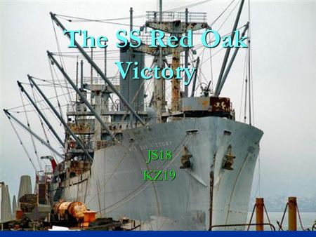 The SS Red Oak Victory JS18KZ19. When was it built ? The SS Red Oak Victory ship was build in December 5, 1944. The SS Red Oak Victory ship was build.