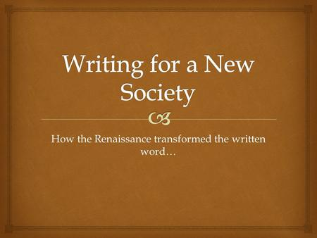 How the Renaissance transformed the written word….