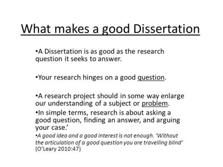 What makes a good research question for a dissertation