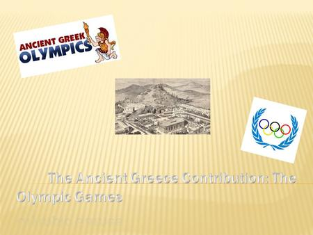 The Ancient Greece Contribution: The Olympic Games