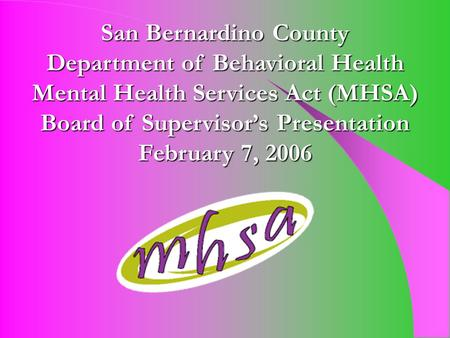 Department of Behavioral Health Mental Health Services Act (MHSA)