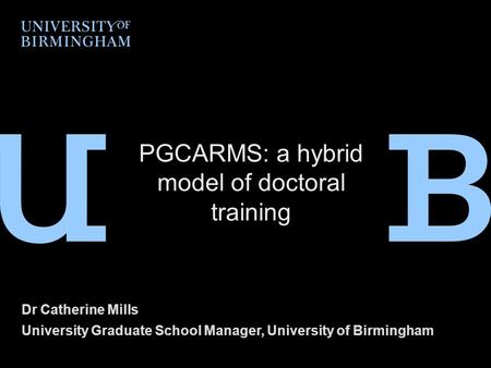 PGCARMS: a hybrid model of doctoral training