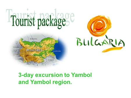 "3-day excursion to Yambol and Yambol region.. Visit to : - The cave ""Drunchi dupka"" - Thracian stone tombs -T-The monastery ""Holly Trinity"" Lunch: - The."