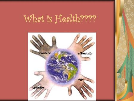 What is Health????. Health Is a state of well-being where all 6 aspects are in Harmony!!! Physical Emotional Social Mental Spiritual Environmental.