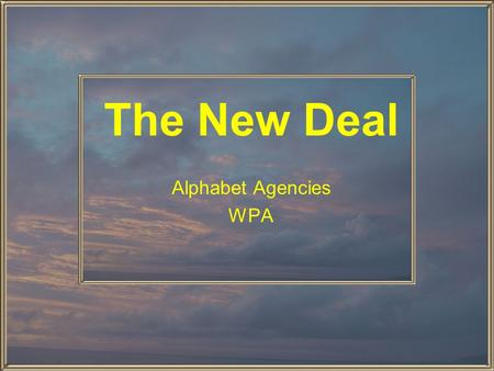 The New Deal Alphabet Agencies WPA.