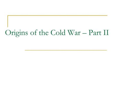 Origins of the Cold War – Part II. Iran Controversy (1946) In Sept. 1944, the British had set up the Anglo-Iranian Oil Company, which received a deal.