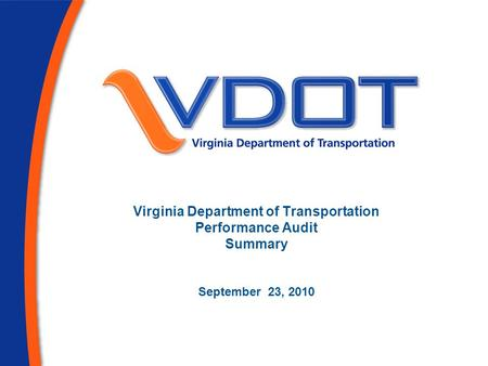 Virginia Department of Transportation Performance Audit Summary September 23, 2010.