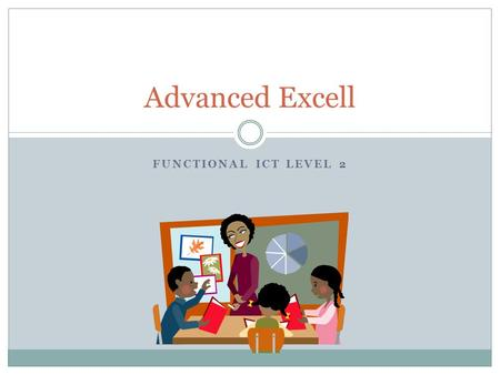 FUNCTIONAL ICT LEVEL 2 Advanced Excell. Data types.