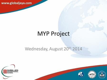 MYP Project Wednesday, August 20 th 2014. Year 10 only A summative assignment Formal expression of what the student has learned during their years in.