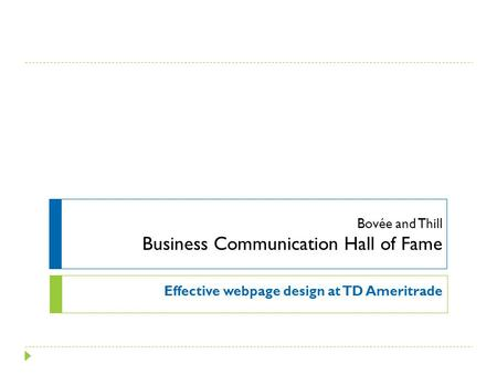 Bovée and Thill Business Communication Hall of Fame Effective webpage design at TD Ameritrade.