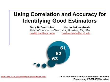 Using Correlation and Accuracy for Identifying Good Estimators  4 th International Predictor Models.