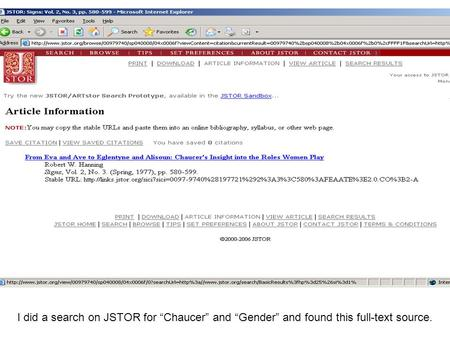 "I did a search on JSTOR for ""Chaucer"" and ""Gender"" and found this full-text source."