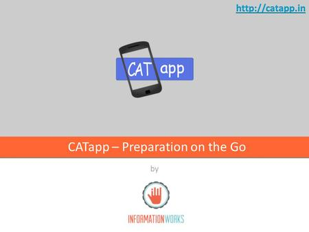 By CATapp – Preparation on the Go. AGENDA Project Overview What problem are we trying to solve? Our solution approach App Demo & Features Technology Overview.
