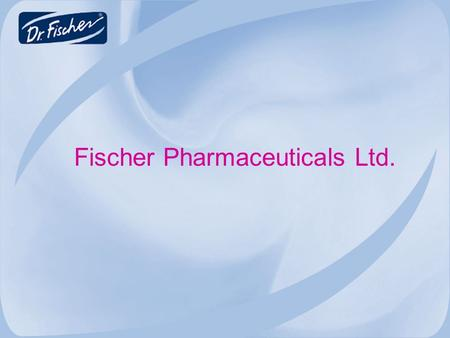 Fischer Pharmaceuticals Ltd.. Fischer Pharmaceuticals  Fischer Pharmaceuticals, founded in 1965 by Dvora and Dr. Eli Fischer, is the leading Israeli.