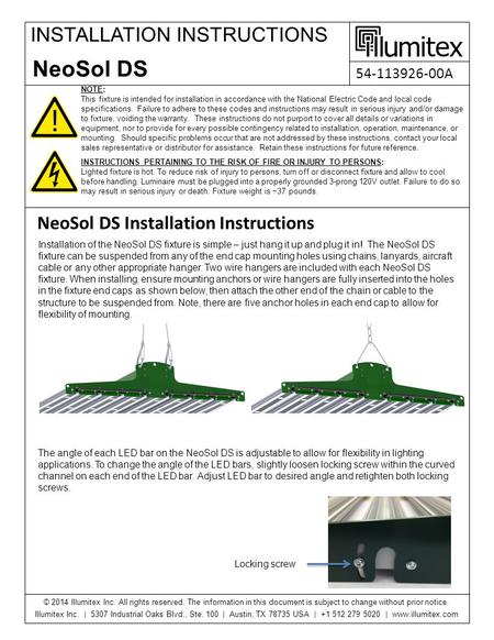 INSTALLATION INSTRUCTIONS NOTE: This fixture is intended for installation in accordance with the National Electric Code and local code specifications.