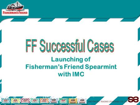 Launching of Fisherman's Friend Spearmint with IMC.