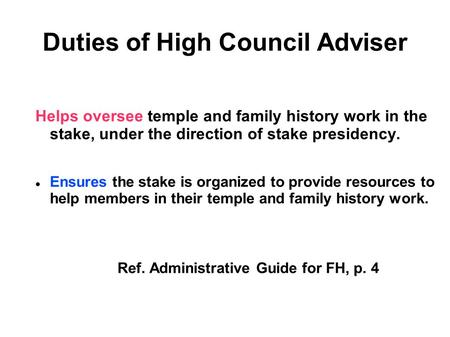 Duties of High Council Adviser