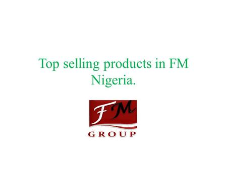 Top selling products in FM Nigeria.. Male luxury fm 199 Fm 301 Fm 195 Fm 328.