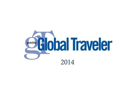 2014. GT Overview GT launched February 2004 Global Traveler is written for luxury business and leisure travelers based in the United States 12 monthly.