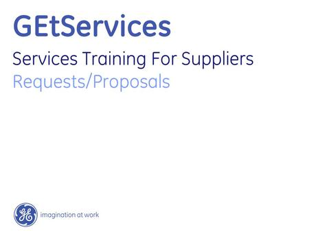 GEtServices Services Training For Suppliers Requests/Proposals.