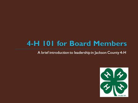 A brief introduction to leadership in Jackson County 4-H.