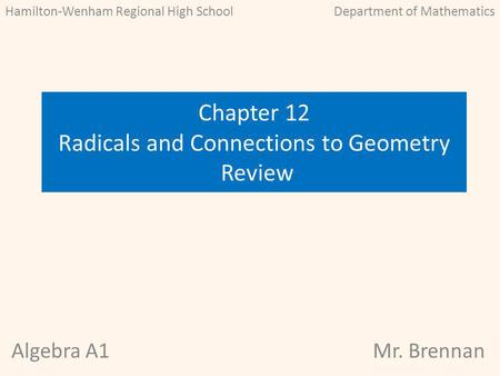 Chapter 12 Radicals and Connections to Geometry Review