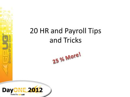 20 HR and Payroll Tips and Tricks Presenter Landon Russell Controller, The Money Box Landon Russell is not an accountant, he just plays one at work.