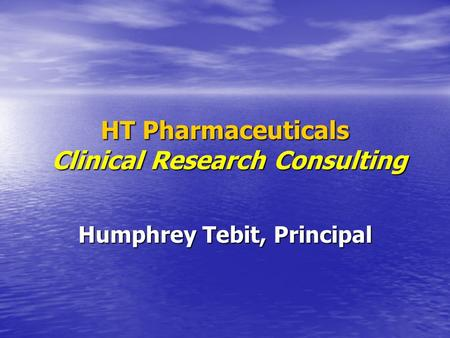HT Pharmaceuticals Clinical Research Consulting Humphrey Tebit, Principal.