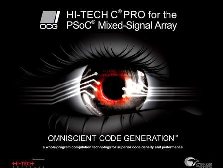 OMNISCIENT CODE GENERATION TM a whole-program compilation technology for superior code density and performance.