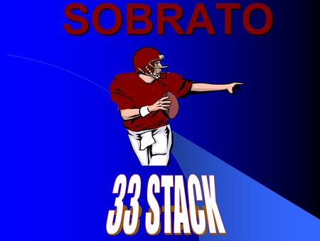 SOBRATO. EVERY MAN DIES, NOT EVERY MAN REALLY LIVES!